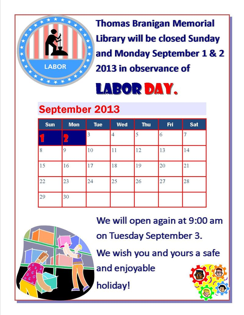Labor day 2013 close notice for blog